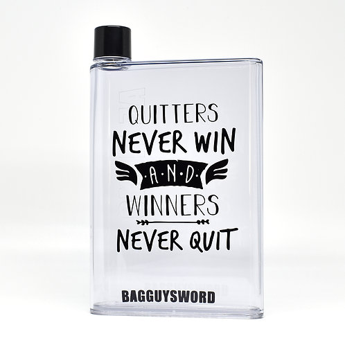 """Quitters never win and winners never quit "" 水樽"