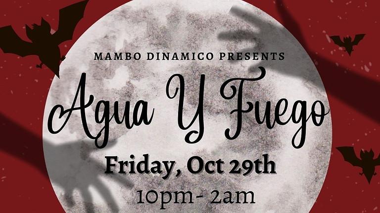 Agua y Fuego - Halloween Party Edition