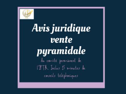 Avis juridique sur la vente pyramidale (du comité permanent de l'IFTA)
