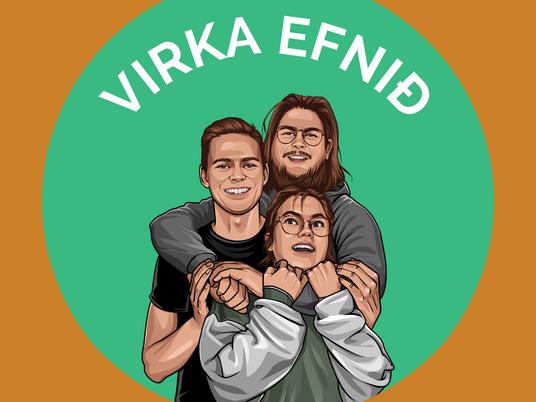 Virka efnið - Nýtt hlaðvarp!