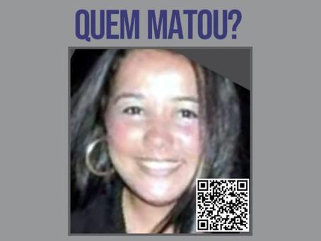 Disque Denúncia pede informações sobre envolvidos em morte de mulher no Fonseca