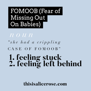 A mock up of a dictionary definition for the made up noun FOMOOB 'fear of missing out on babies' with the definition: feeling stuck or left behind
