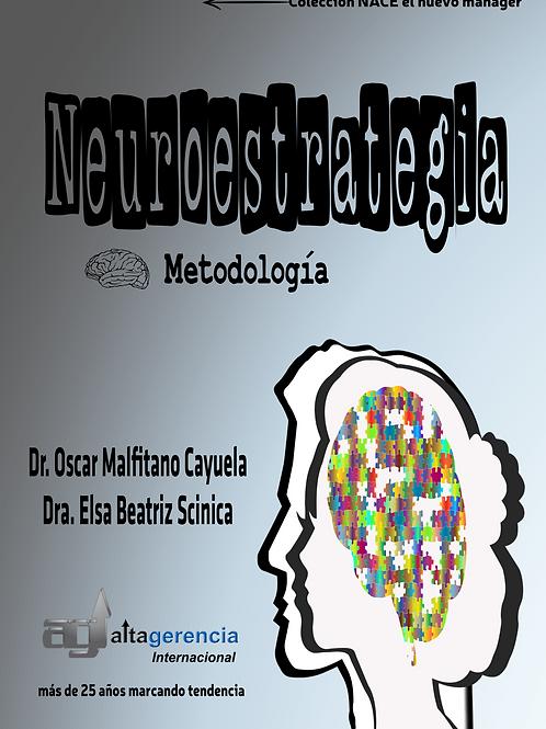 Neuroestrategia: Metodología