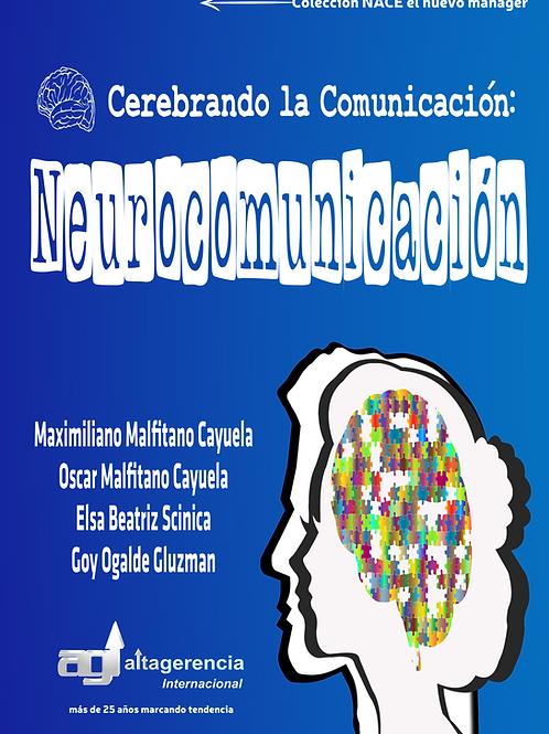 Cerebrando la Comunicación: Neurocomunicación