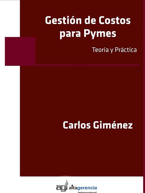 Gestión de Costos para Pymes (autor: Carlos Giménez)