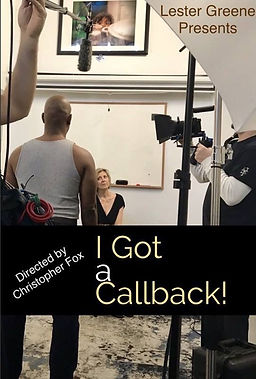 I Got a Callback poster.JPG