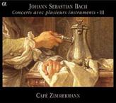 J.S. Bach Concerts avec plusieurs instruments - III