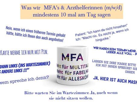 Was wir MFA's & Arzthelferinnen (m/w/d) mindestens 10 mal am Tag sagen