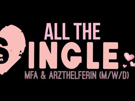 All the Single Mfa & Arzthelferin (m/w/d)