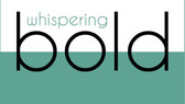 What's in a name? Whispering Bold Style explained