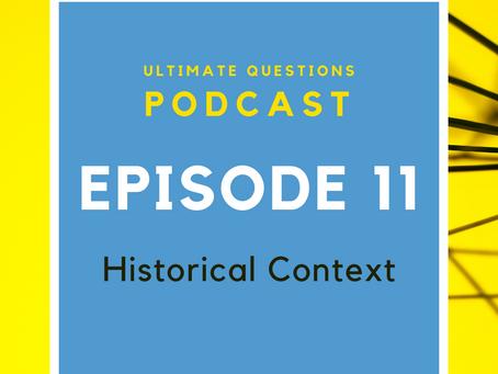 Historical Context - Episode 11