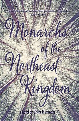 Monarchs of the Northeast Kingdom
