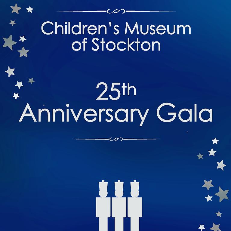 Children's Museum of Stockton 25th Anniversary Gala