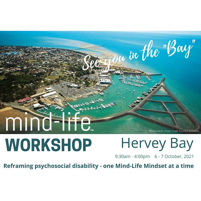 Mind-Life Workshop - Hervey Bay