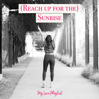 (Reach Up For The) Sunrise by Duran Duran – My Love Playlist