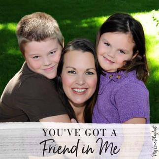 You've Got A Friend In Me by Randy Newman — My Love Playlist