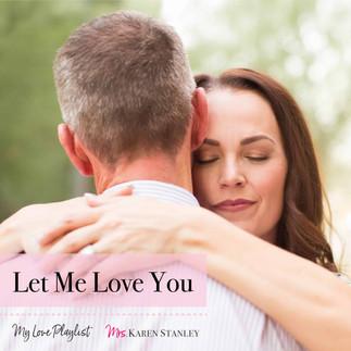 Let Me Love You by Ne-Yo — My Love Playlist