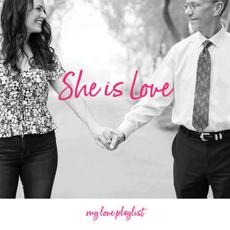 She is Love by Parachute – My Love Playlist