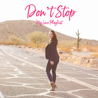 Don't Stop by Annie – My Love Playlist