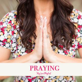 Praying by Kesha – My Love Playlist