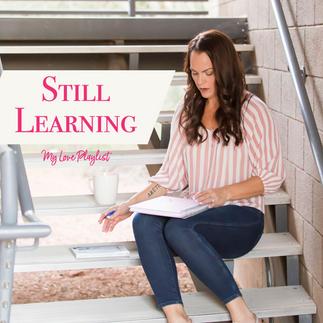 Still Learning  by Halsey – My Love Playlist