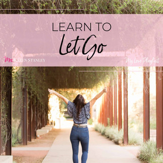 Learn To Let Go by Kesha — My Love Playlist