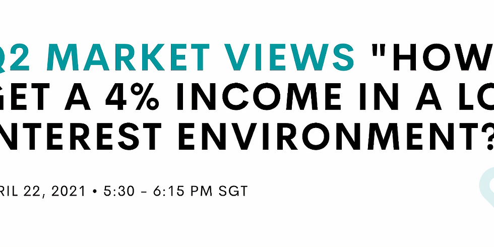 """Q2 Market views - """"How to get a 4% income in a low interest environment?"""""""