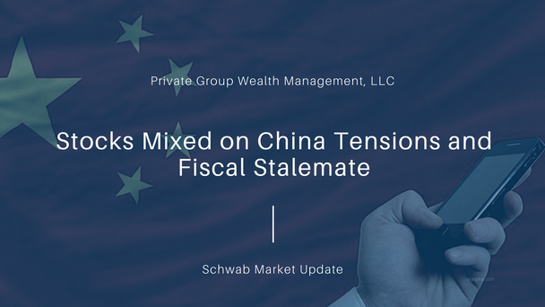 Stocks Mixed on China Tensions and Fiscal Stalemate