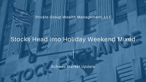 Stocks Head into Holiday Weekend Mixed