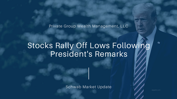 Stocks Rally Off Lows Following President's Remarks