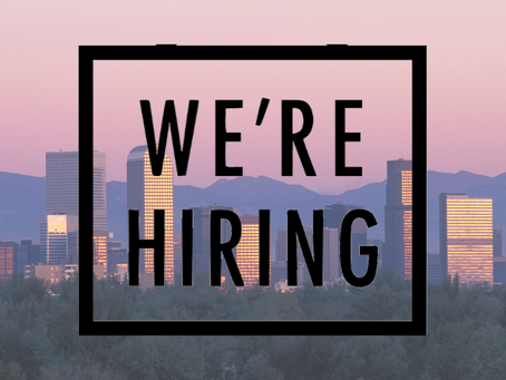 Hey Colorado- We Are Hiring!