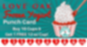 Love Oak Frozen Yogurt Punch Card - Love Oak Pharmacy - Eastland, Texas