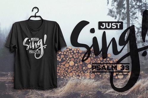 Just Sing Shirts