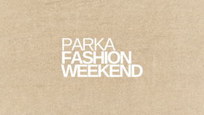 Parka Fashion Weekend 2021 - Official Schedule