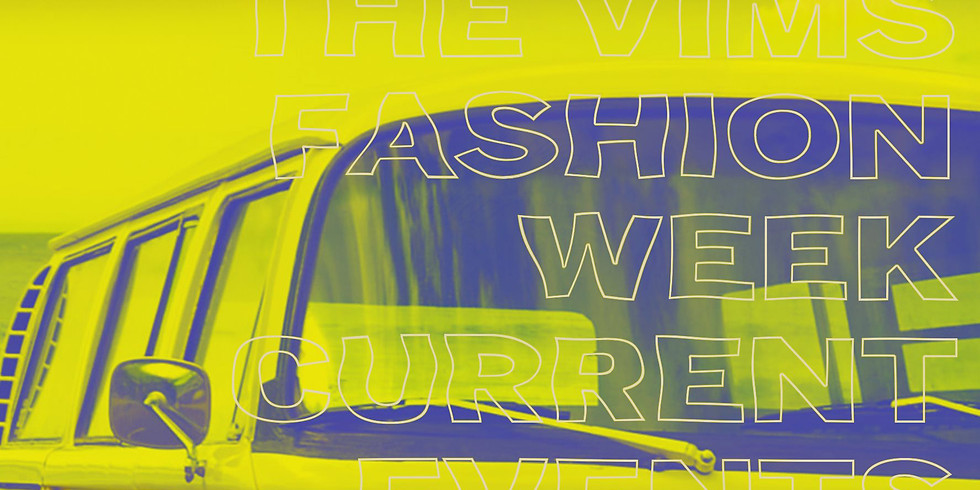 Fashion Week + Current Events + Vims