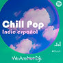 Spotify Playlist. Indie Chill Pop Españo