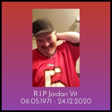 R.I.P Jordan Vit