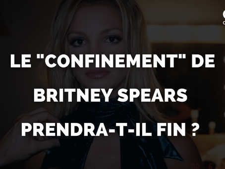 "Le ""confinement"" de Britney Spears prendra-t-il fin ? Son nouveau documentaire espère un revirement"