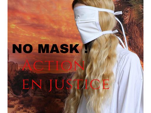 """Une adhérente de DL recherche des personnes pour se joindre à son action en justice : """"no mask"""" !"""