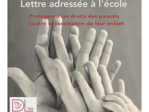 Lettre adressée à l'école : Protégeons les droits des parents contre la vaccination de leur enfant