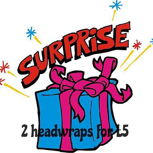 2 surprise headwraps