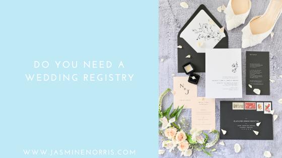 Do You Need A Wedding Registry