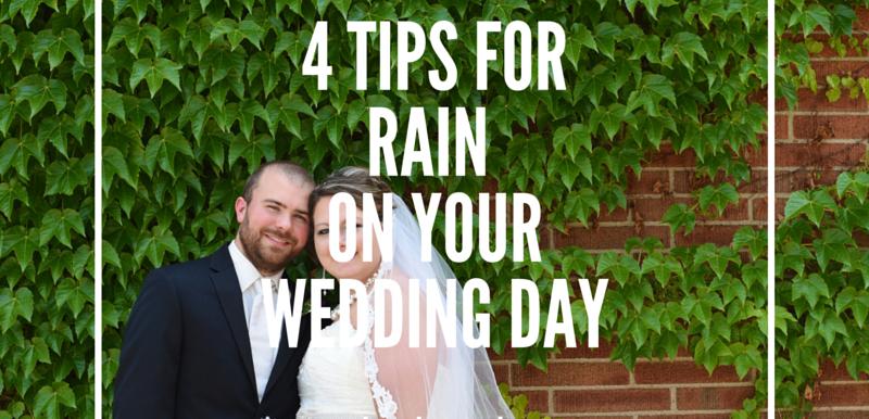 4 Tips For Rain on Your Wedding Day: Wedding Wednesday