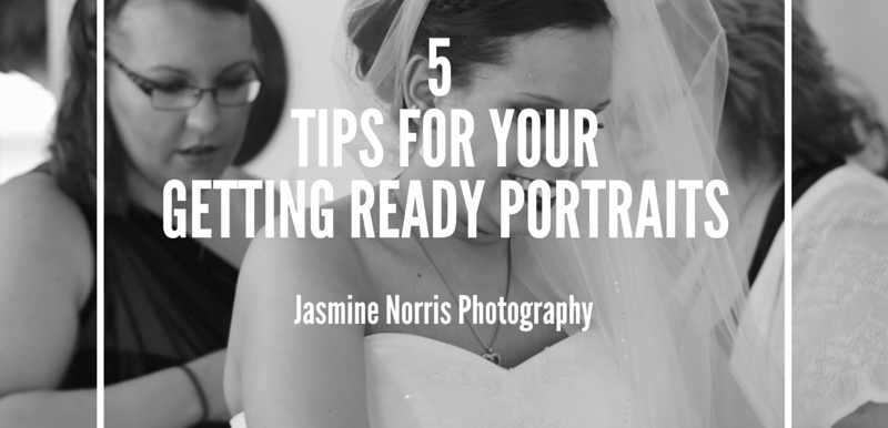 5 Tips for Getting Ready Portraits- Wedding Wednesday