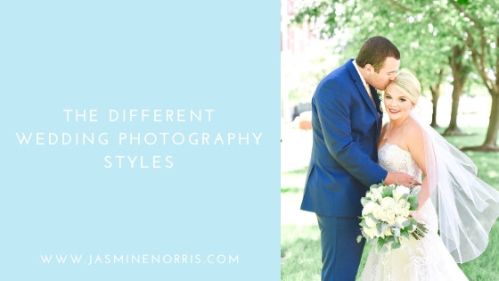 Different Wedding Photography Styles Indiana Wedding Photographer Photography Indianapolis