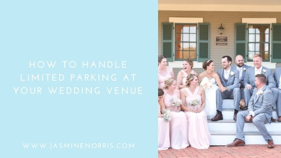 How To Handle Limited Parking At Your Wedding Venue: Wedding Wednesday