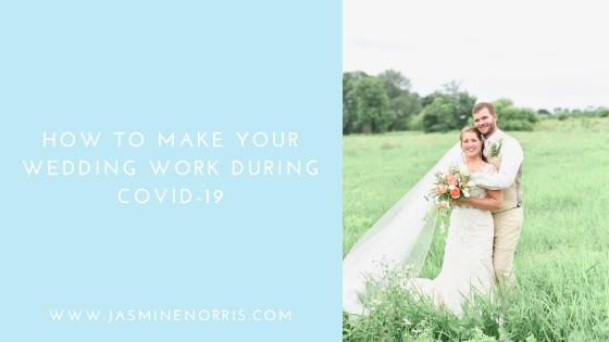 How To Make Your Wedding Work During COVID-19 Indiana Wedding Photographer