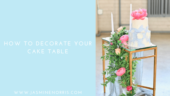How To Decorate Your Cake Table: Wedding Wednesday