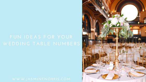 Fun Ideas For Your Wedding Table Numbers