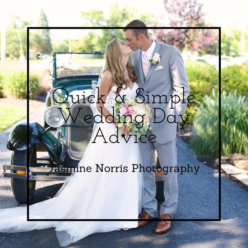 Wedding Day Advice Indiana Wedding Photographer Photography Indianapolis Lafayette